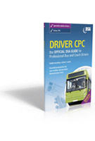 Driver CPC - the Official DSA Guide for Professional Bus and Coach Drivers