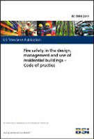 BS 9991:2011 Fire Safety in the Design, Management and Use of Residential Buildings - Code of Practice