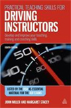 Practical Teaching Skills for Driving Instructors 8th edition