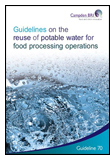Guideline 70: Guidelines on the Reuse of Potable Water for Food Processing Operations