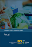 Food Industry Guide to Good Hygiene Practice: Retail