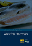 Food Industry Guide to Good Hygiene Practice: Whitefish Processors