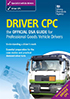 Driver CPC - Official Guidefor Professional Goods Vehicle Drivers