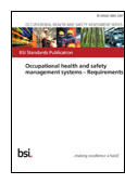 Occupational Health and Safety Management Systems - Requirements