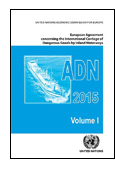 The European Agreement Concerning the International Carriage of Dangerous Goods by Inland Waterways (ADN) book jacket