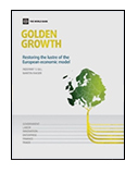 'Golden Growth: Restoring The Lustre Of The European Economic Model' jacket image