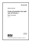 Code of practice for the safe use of cranes part 1 BS 7121-1:2006