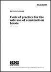 Code of Practice for the Safe Use of Construction Hoists BS 7212:2006
