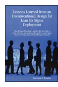 Lessons Learned from an Unconventional Design for Lean Six Sigma