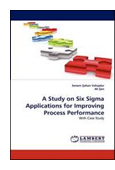 A Study on Six Sigma Applications for Improving Process