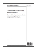 Acoustics - Hearing protectors - Part 5: Method for estimation of noise reduction using fitting by inexperienced test subjects