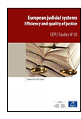 European Judicial Systems: Efficiency and Quality of Justice