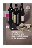 Management of Alcohol and Drug-Related Issues in the Workplace cover