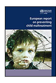 European Report on Preventing Child Maltreatment