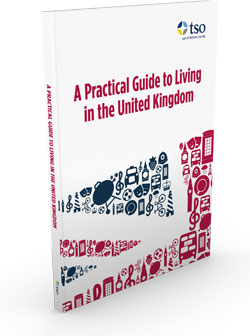 A Practical Guide to Living in the United Kingdom