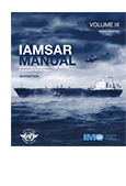International Aeronautical and Maritime Search and Rescue Manual (IAMSAR Manual)- Volume III, Mobile Facilities 2016 Edition