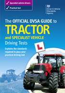 The Official DVSA Guide to Tractor and Specialist Vehicle Driving Tests eBook