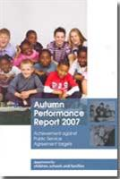 Autumn Performance Report 2007: Achievement Against Public Service Agreement Targets - Front