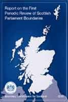 Report on the First Periodic Review of Scottish Parliament Boundaries - Front