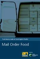 Food Industry Guide to Good Hygiene Practice: Mail Order Food - Front
