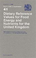 Dietary Reference Values for Food Energy and Nutrients for the United Kingdom: Report of the Panel on Dietary Reference Values of the Committee on Medical Aspects of Food Policy - Front
