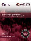 Service Offerings and Agreements: ITIL 2011 Intermediate Capability Handbook