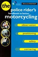 Motorcycle Roadcraft: The Police Riders Handbook to Better Motorcycling - Front