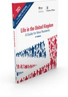Life in the United Kingdom: A Guide for New Residents - 3rd Edition book jacket