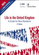 Life in the United Kingdom: A Guide for New Residents, 3rd Edition  - Front