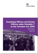 Examining Officers and Review Officers under Schedule 7 to the Terrorism Act 2000 Code of Practice March 2015  - Front