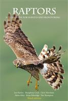 Raptors: A Field Guide For Surveys And Monitoring (with CD of Raptor Calls: Britain and Ireland) - Front
