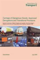 Carriage of Dangerous Goods: Approved Derogations and Transitional Provisions