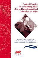 Code of Practice for Controlling Risks due to Hand-transmitted Vibration on Ships