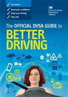 The Official DVSA Guide to Better Driving - Front