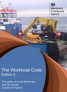 The workboat code: the safety of small workboats and pilot boats a code of practice Edition 2