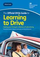 The Official DVSA Guide to Learning to Drive - Front