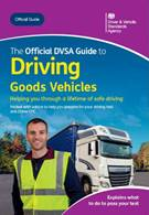 The Official DVSA Guide to Driving Goods Vehicles - Front