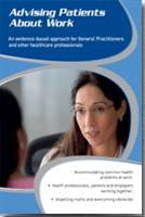Advising Patients About Work: An Evidence-based Approach for General Practitioners and Other Healthcare Professionals - Front