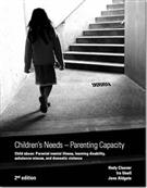 Children's Needs - Parenting Capacity - Child Abuse: Parental Mental Illness, Learning Disability, Substance Misuse and Domestic Violence - Front