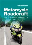 Motorcycle Roadcraft: The Police Rider's Handbook - Front