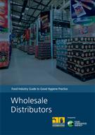 Food Industry Guide to Good Hygiene Practice: Wholesale Distributors (PDF) - Front