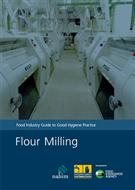 Food Industry Guide to Good Hygiene Practice: Flour Milling (PDF) - Front