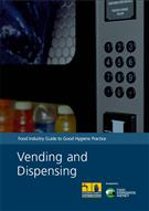 Food Industry Guide to Good Hygiene Practice: Vending and Dispensing (PDF) - Front
