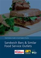 Food Industry Guide to Good Hygiene Practice: Sandwich Bars and Similar Food Service Outlets (PDF) - Front