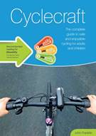 Cyclecraft - The complete guide to safe and enjoyable cycling for adults and children - Front
