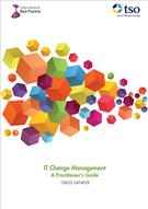 IT Change Management - A Practitioner's Guide