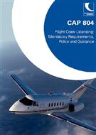 CAP 804: Flight Crew Licensing: Mandatory Requirements, Policy and Guidance