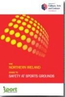 The Northern Ireland Guide to Safety at Sports Grounds - Front