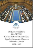 Report on the Northern Ireland Housing Executive: Management of Response: Maintenance Contracts - Front