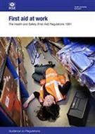 First Aid at Work: The Health and Safety (First-aid) Regulations 1981